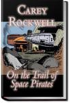 On the Trail of the Space Pirates   Carey Rockwell