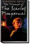 The Triumph of the Scarlet Pimpernal | Baroness Emmuska Orczy