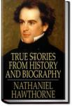 True Stories From History and Biography | Nathaniel Hawthorne