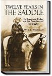 Twelve Years in a Saddle   W. John L. Sullivan
