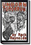 Unborn Tomorrow   Mack Reynolds