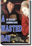 A Wasted Day | Richard Harding Davis
