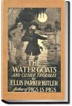 Water Goats and Other Troubles | Ellis Parker Butler
