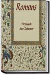Weymouth New Testament in Modern Speech, Romans | Richard Francis Weymouth