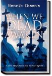 When We Dead Awaken | Henrik Ibsen