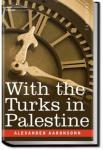 With the Turks in Palestine | Alexander Aaronsohn