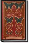 A Woman of the World | Ella Wheeler Wilcox