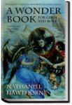 A Wonder Book for Girls and Boys | Nathaniel Hawthorne