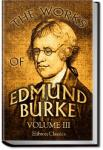 The Works of the Right Honourable Edmund Burke, Vol. 3 | Edmund Burke