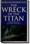 The Wreck of the Titan | Morgan Robertson
