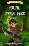 Young Robin Hood | George Manville Fenn