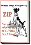 Zip, the Adventures of a Frisky Fox Terrier | Frances Trego Montgomery