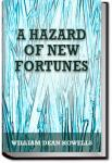 A Hazard of New Fortunes | William Dean Howells