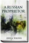 A Russian Proprietor | Leo Tolstoy