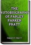 The Autobiography of Parley Parker Pratt | Parley P. Pratt