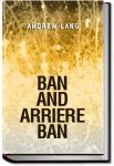 Ban and Arriere Ban | Andrew Lang