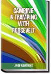 Camping & Tramping with Roosevelt | John Burroughs