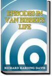 Episodes in Van Bibber's Life | Richard Harding Davis