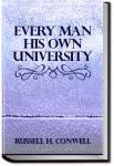 Every Man His Own University | Russell H. Conwell
