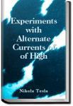 Experiments with Alternate Currents of High Potent | Nikola Tesla