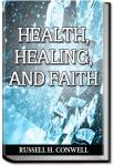 Health, Healing, and Faith | Russell H. Conwell