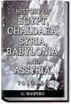 History of Egypt, Syria, Babylonia - Vol 5 | Gaston Maspero