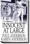 Innocent at Large   Poul Anderson and Karen Anderson