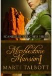 Marblestone Mansion - Book 1 | Marti Talbott