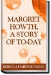Margret Howth | Rebecca Harding Davis
