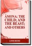 Âmona; The Child; And The Beast; And Others | Louis Becke