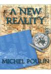 A New Reality   Michel Poulin