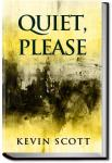 Quiet, Please | Kevin Scott