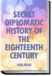 Secret Diplomatic History of The Eighteenth Centur | Karl Marx