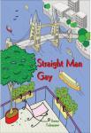 Straight Man Gay | Danny Culpepper