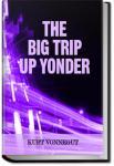 The Big Trip Up Yonder | Kurt Vonnegut