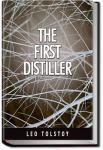 The First Distiller | Leo Tolstoy