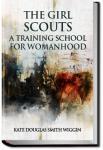 The Girl Scouts: A Training School for Womanhood | Kate Douglas Wiggin