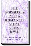 The Gorgeous Isle | Gertrude Atherton