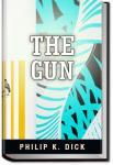 The Gun | Philip K. Dick