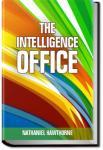 The Intelligence Office  | Nathaniel Hawthorne