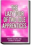 Lazy Tour of Two Idle Apprentices | Charles Dickens
