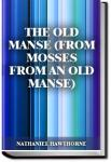 The Old Manse  | Nathaniel Hawthorne