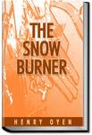 The Snow-Burner | Henry Oyen