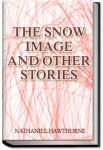 The Snow Image and Other Stories | Nathaniel Hawthorne