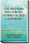 The Splendid Idle Forties | Gertrude Atherton