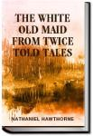 The White Old Maid | Nathaniel Hawthorne
