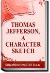 Thomas Jefferson, a Character Sketch | Edward Sylvester Ellis
