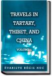 Travels in Tartary, Thibet, and China - Volume 1 | Évariste Régis Huc