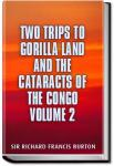 Two Trips to Gorilla Land - Volume 2 | Sir Richard Francis Burton