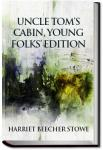 Uncle Tom's Cabin, Young Folks' Edition | Harriet Beecher Stowe